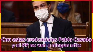 Con estas credenciales Pablo Casado y el PP no van a ningún sitio