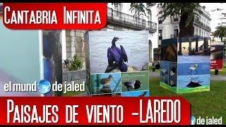 CANTABRIA INFINITA | Exposición fotográfica PAISAJES DE VIENTO - LAREDO