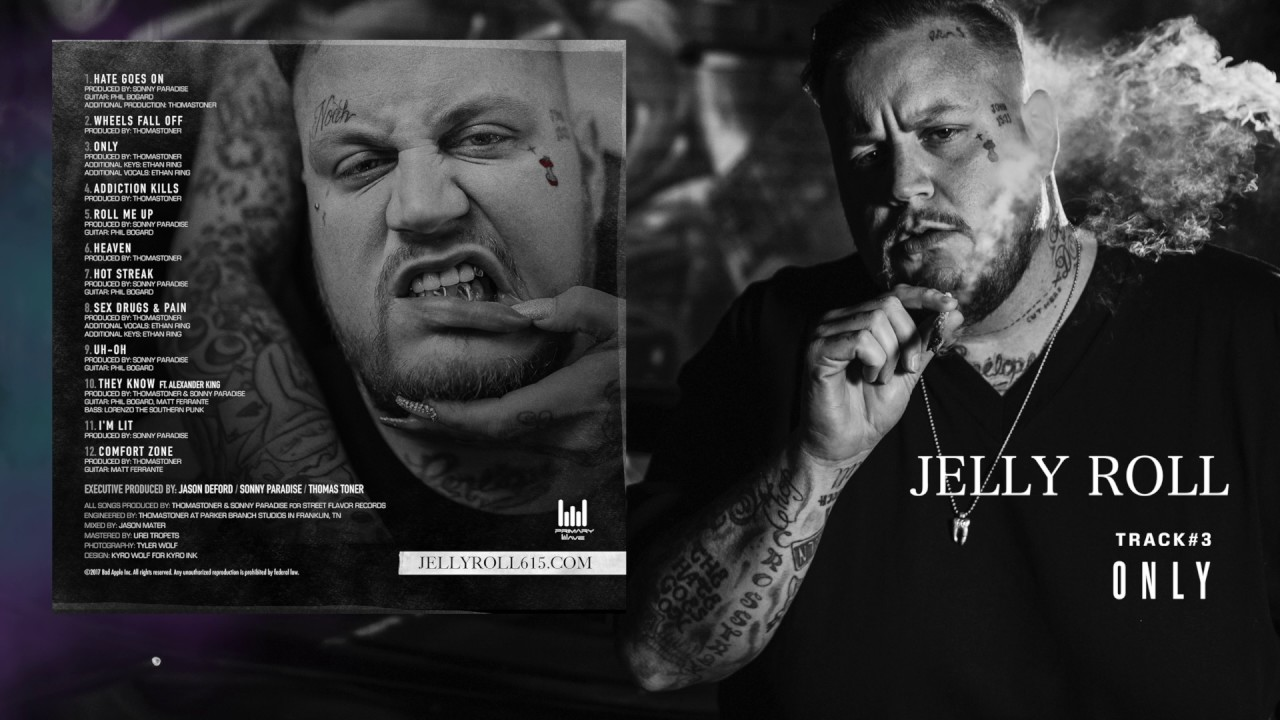 """Download Jelly Roll """"Only"""" (Addiction Kills)"""