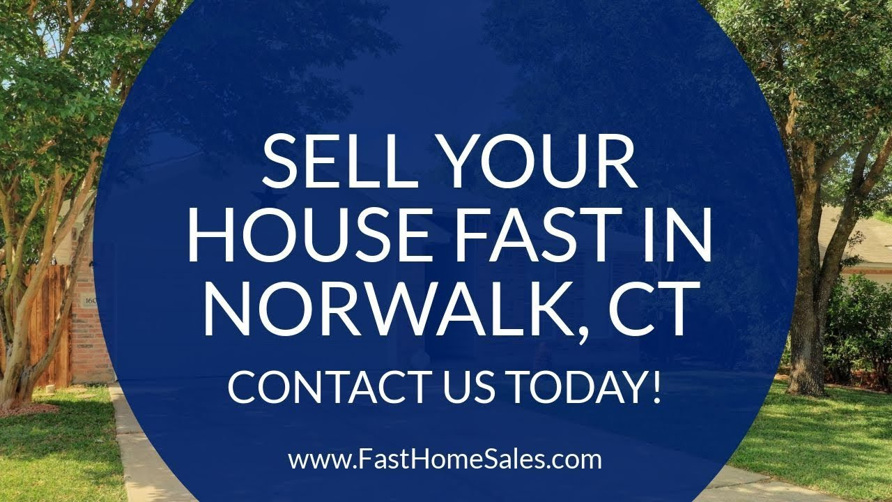 We Buy Houses Norwalk CT - CALL 833-814-7355