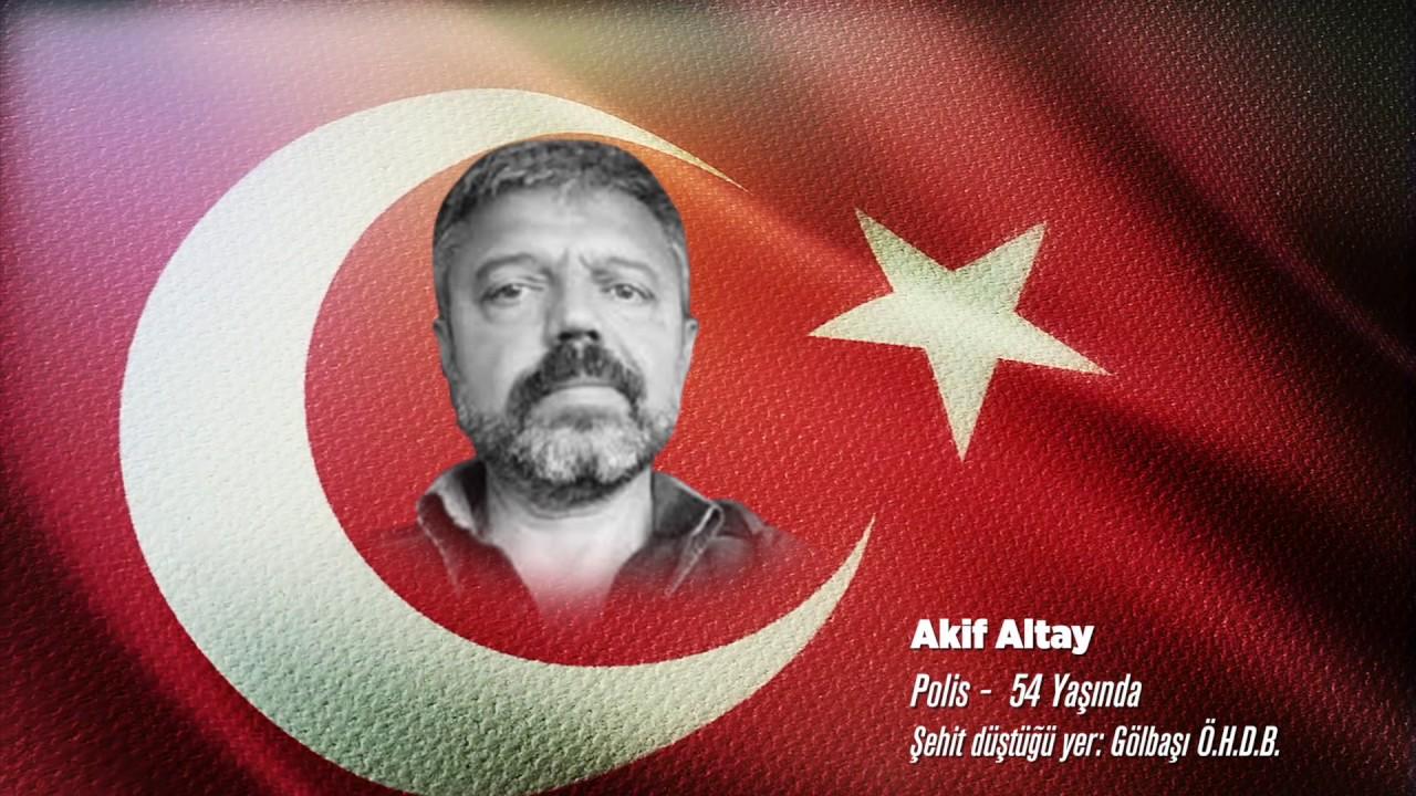 15 Temmuz Şehidi Akif Altay