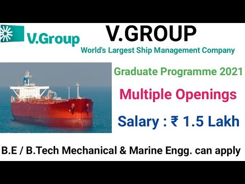 Graduate Trainee Programme 2021 I V Group Vacancies I All Mechanical / Marine engineers can apply