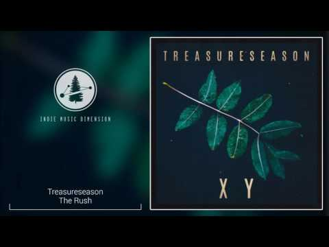 Treasureseason - The Rush