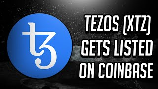 Tezos (XTZ) Listed On Coinbase - How High Will Price Go? (2019)