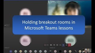 Teaching with Teams - using breakout rooms