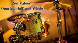 Rest Values:  Quarter, Half, and Whole, Basic Music Theory