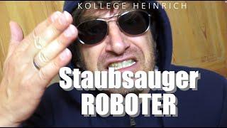 Kollege Heinrich – Staubsaugerroboter