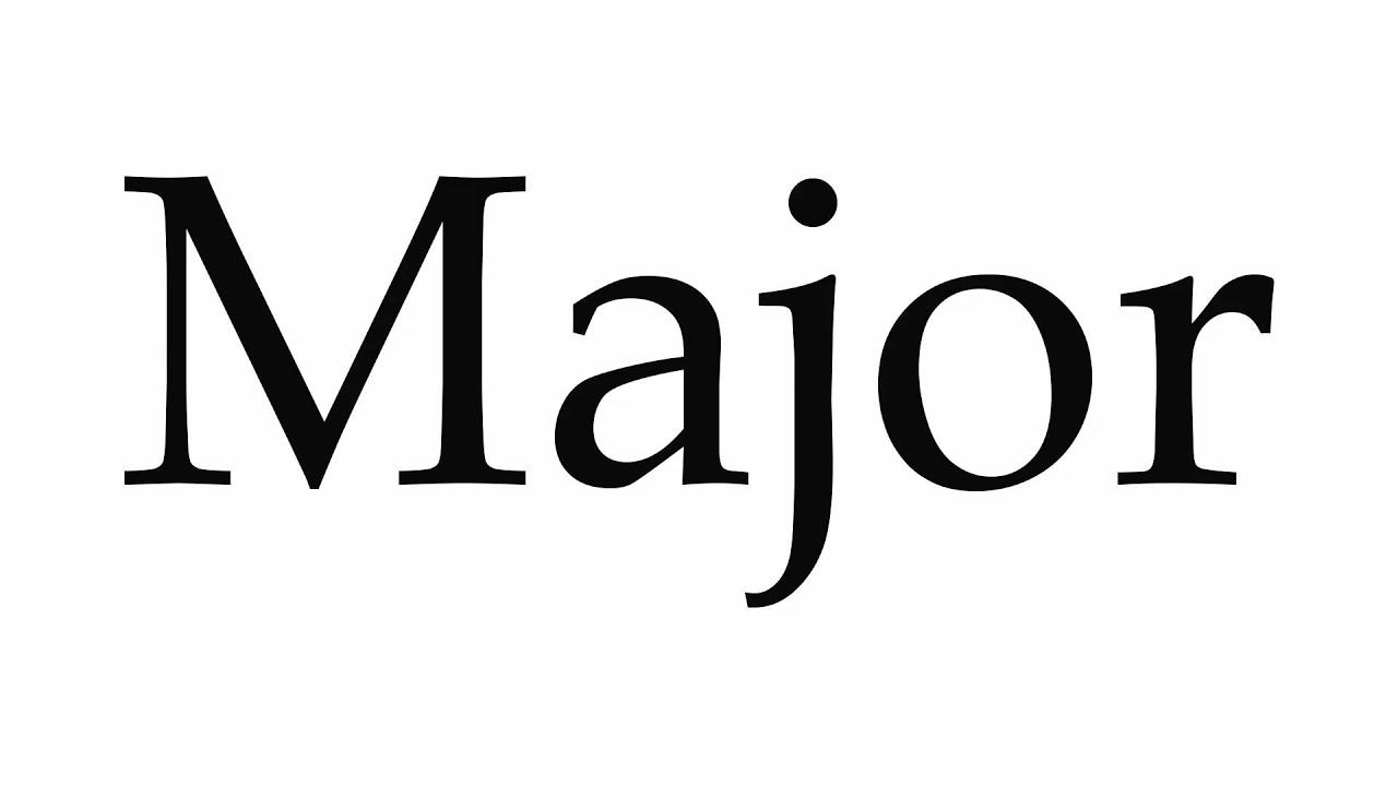 How to Pronounce Major