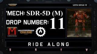 MWO Ride Along: SDR-5D (M) Drop 11