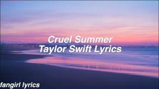 Cruel Summer || Taylor Swift Lyrics