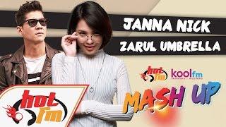 Janna Nick & Zarul Umbrella -  Mungkin Saja X Bukalah Hatimu #HotKoolMashUp