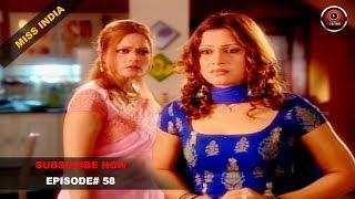 MISS INDIA TV SERIAL EPISODE 58 | SHILPA SHINDE | PAKHI HEGDE | DD National