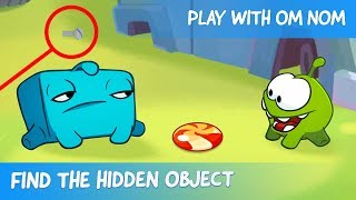 Find the Hidden Object - Om Nom Stories: Junkyard (Cut the Rope 2)