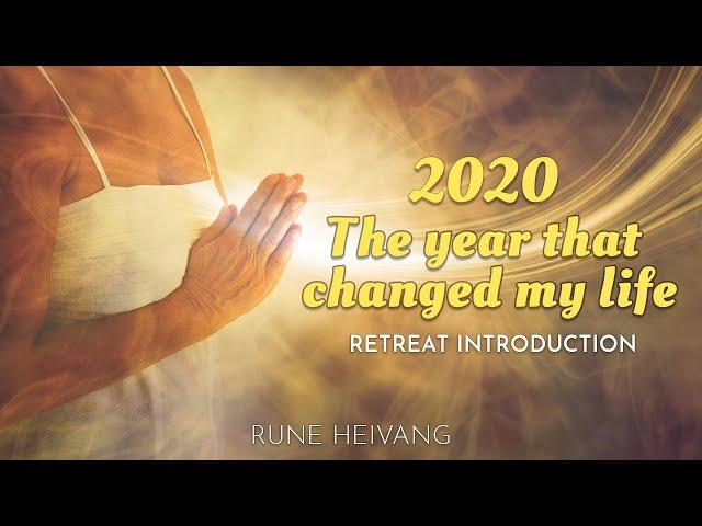 2020 the year that changed my life - Rune Heivang