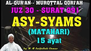 Juz 30 Surat 091 Asy Syams (Murottal Qori'ah Suara Merdu)