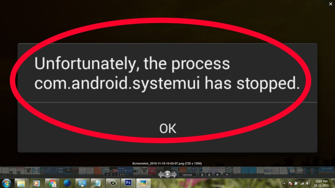 Phone Htc One Com.android.phone Has Stopped Unexpectedly how to fix unfortunately the process com android systemui has stopped