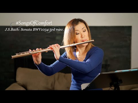 "#SongsOfComfort: Flute Sonata BWV1034 ""Andante"" by J.S. Bach"