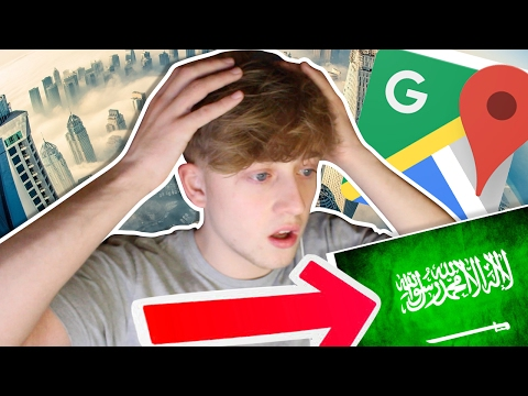 EXPLORING ARAB COUNTRIES ON GOOGLE MAPS!! (FT - SAUDI ARABIA AND UNITED ARAB EMIRATES!)