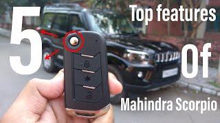 5 Top Features Of Mahindra Scorpio