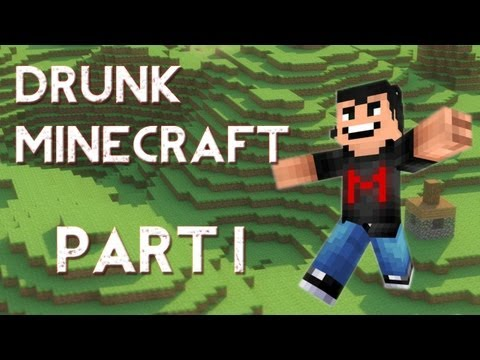 Drunk Minecraft #1 | A NEW HOPE