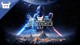 BATTLEFRONT II RAP - E3 2017 | Dan Bull