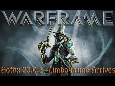 Warframe - Hotfix 23.0.3 Limbo Prime Arrives [with which Relic] thumbnail