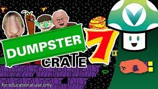 [Vinesauce] Vinny - Dumpster Crate 7
