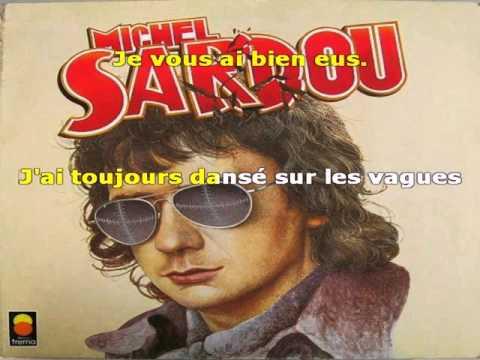 Karaoké Michel Sardou   Je vous ai bien eus
