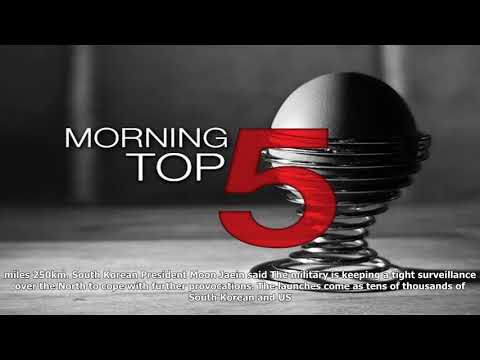 Morning top 5: hurricane harvey hits texas; man shot dead in brussels; and north korea launches mis