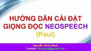 Hướng dẫn cài đặt giọng đọc NeoSpeech (Paul)
