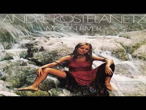 Andre Kostelanetz and his Orchestra -  Moon River  GMB