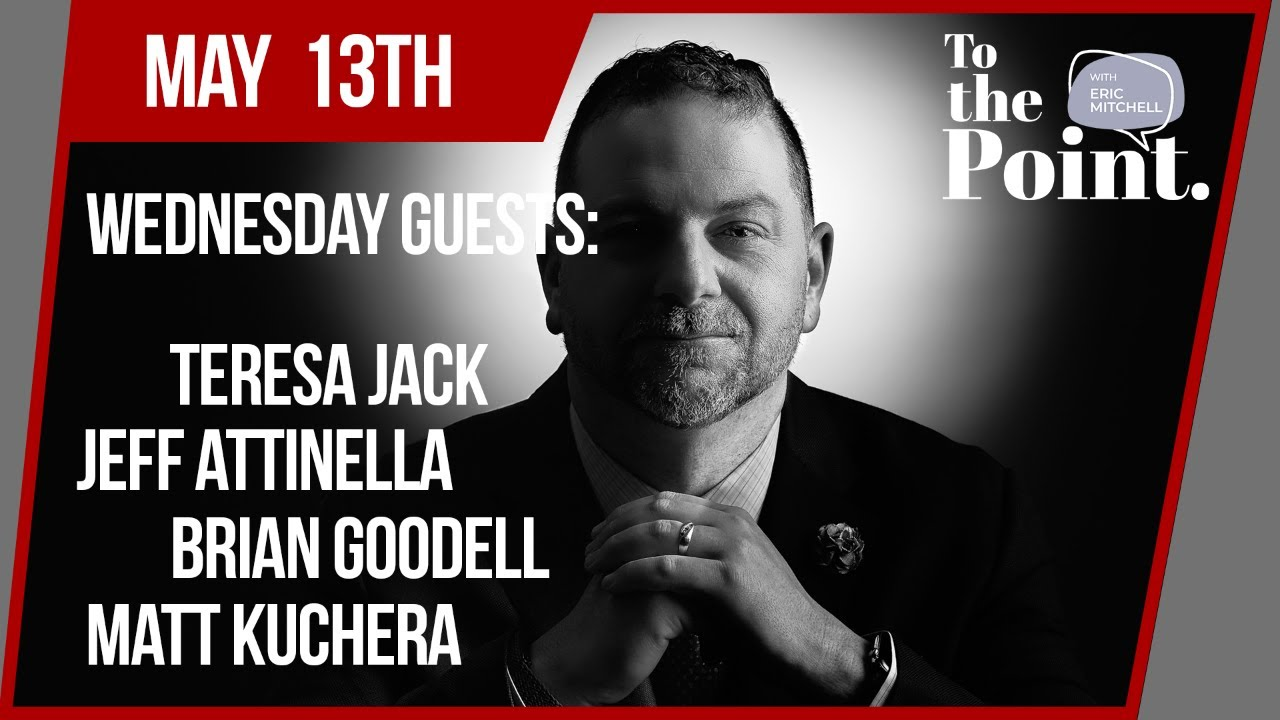 To the Point with Eric Mitchell - Wednesday May 13th, 2020 ...