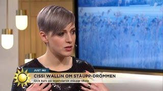 Cissi Wallin om ståupp-drömmen: