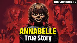 The Annabelle (2014) | Annabelle the Horror Doll हिन्दी Story |  Based On True Story