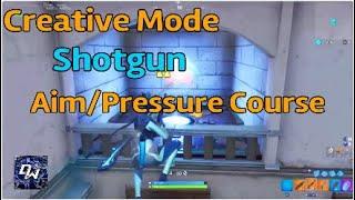 Creative Mode Shotgun Aim & Pressure Course With CODE!- Fortnite Battle Royale! #Fortnite