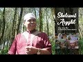 SHOLAWAT ASYGHIL - GUS NUR ( OFFICIAL VIDEO CLIP )