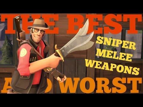 The Best and Worst: TF2 Sniper Melee Weapons
