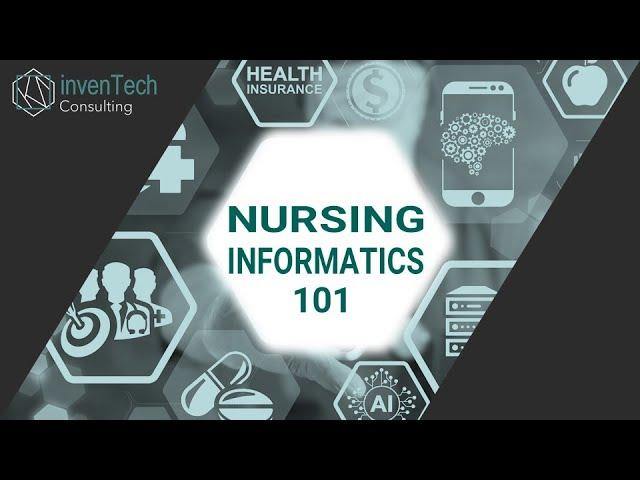 Nursing Informatics 101