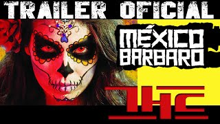 México Bárbaro TRAILER (Horror Anthology 2014)
