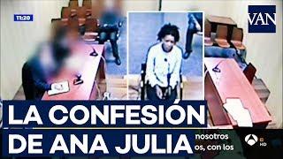 Así confesó ANA JULIA el crimen de GABRIEL