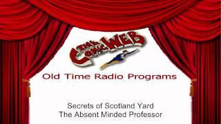 Secrets of Scotland Yard: Absent Minded Professor – ComicWeb Old Time Radio