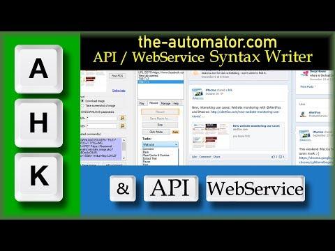 AutoHotkey Web service API syntax writer- Automate writing