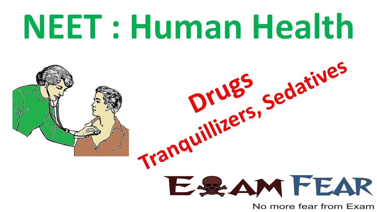 NEET Biology Human Health : Drugs : Tranquillizers, Sedatives