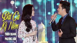Bài Ca Kỷ Niệm - Thiên Quang ft Phương Anh | MV Official