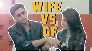 GIRLFRIEND VS WIFE | TAWHID AFRIDI |