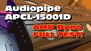 Audiopipe APCL-15001D Amp Dyno FULL Test RMS Power