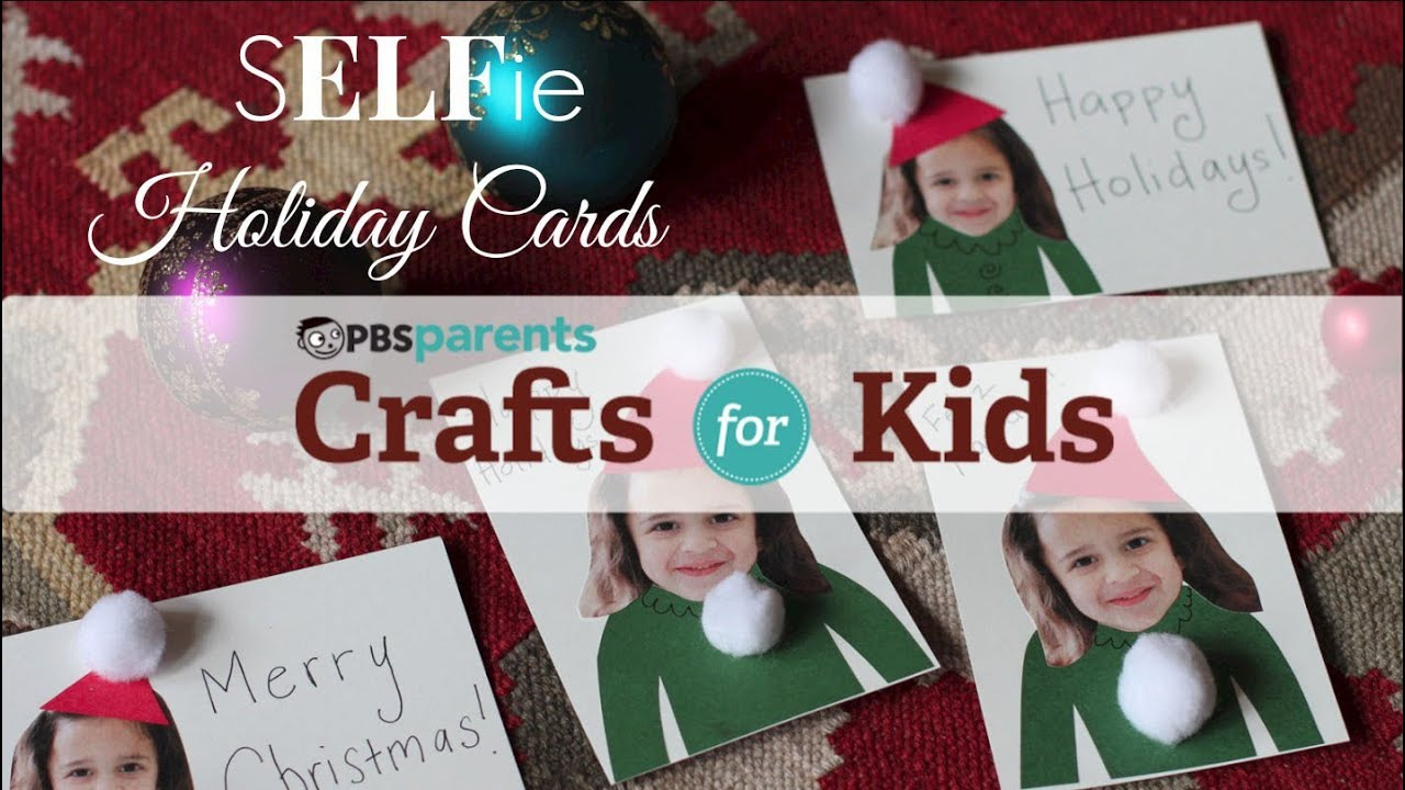 SELFie Holiday Cards | Christmas Crafts for Kids | PBS Parents - YouTube