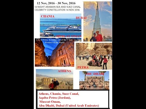 Petra/Oman/AbuDhabi-Arabian Sea & Suez Canal Cruise on Celebrity Constellation out of Athens