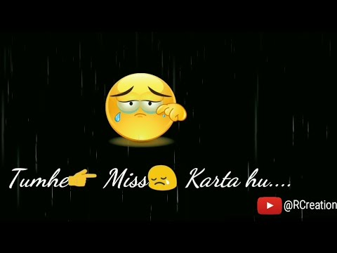 Tumhe Miss Karta Hu - Sanam Teri Kasam Sad Whatsapp Status Video