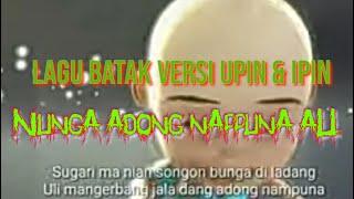 Upin dan ipin lagu batak Nunga Adong Nappuna au #parhuta_huta